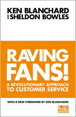 One Minute Manager: Raving Fans!