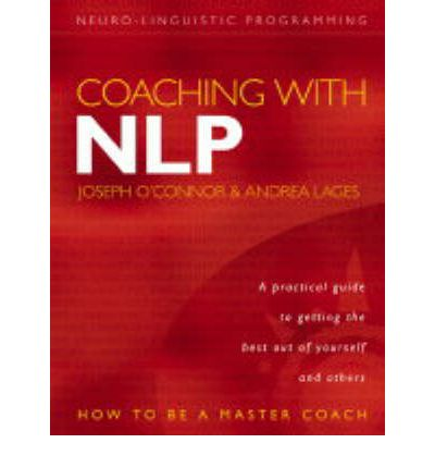 Coaching with NLP : Joseph O'Connor : 9780007151226