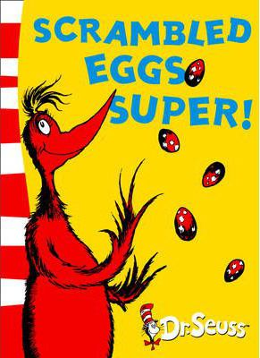 Scrambled Eggs Super! : Dr. Seuss : 9780007169962