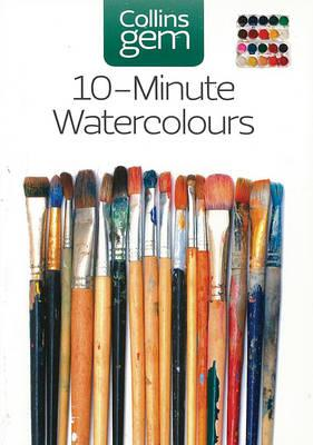 Collins Gem: 10-Minute Watercolours