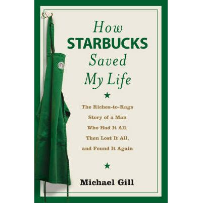 how starbucks saved my life essay Exteded essay: the american dreams in how starbucks saved my life written by michael gates gill.