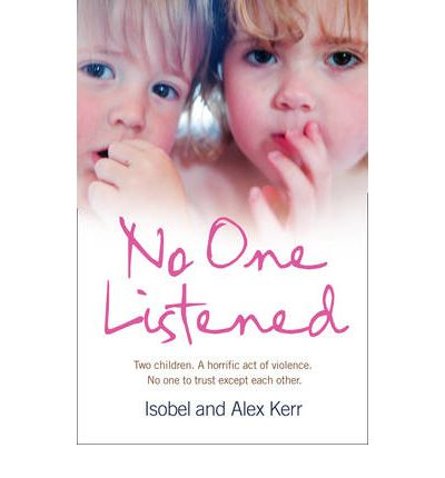 No One Listened : Two Children Caught in a Tragedy with No One Else to Trust Except for Each Other