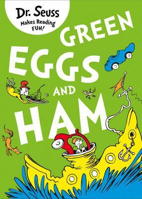 Dr. Seuss: Green Eggs and Ham : Dr. Seuss : 9780007355914