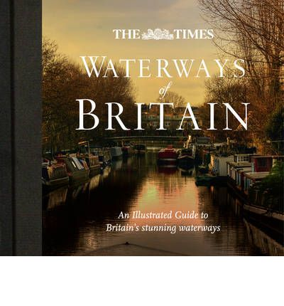 """Times"" Waterways of Britain"