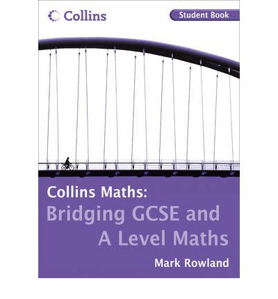 Bridging GCSE and A Level Maths Student Book