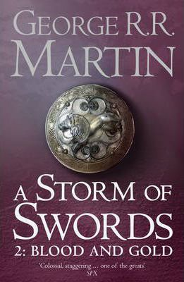 A Storm of Swords: Blood and Gold Part 2