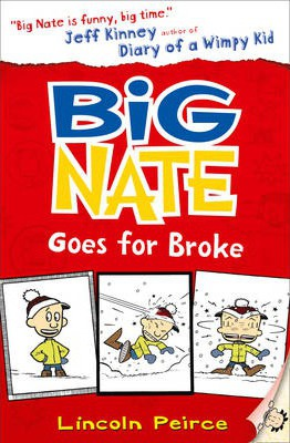 Big Nate Goes For Broke Big Nate Book 4 Lincoln