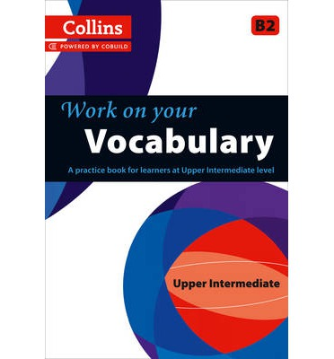 Collins Work on Your...: Vocabulary: B2