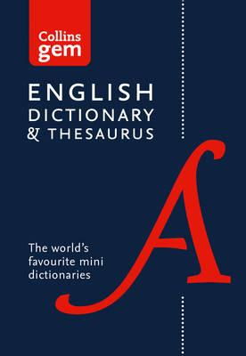 Collins Gem: Collins English Dictionary and Thesaurus Gem Edition: Two Books-in-One Mini Format