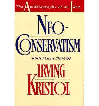 essay honor in irving kristol Irving kristol, the godfather of neoconservatism and one of our most important  public intellectuals, played an extraordinarily influential role in the development.