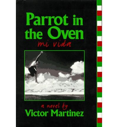 a short examination of the book parrot in the oven mi vida by victor martinez Poems & stories victor martinez died early on the morning of february 18,2011, in his apartment on capp street, a few days before his 57th birthday,that book, parrot in the oven:mi vida, became part of the canon of books taught to american high school students.