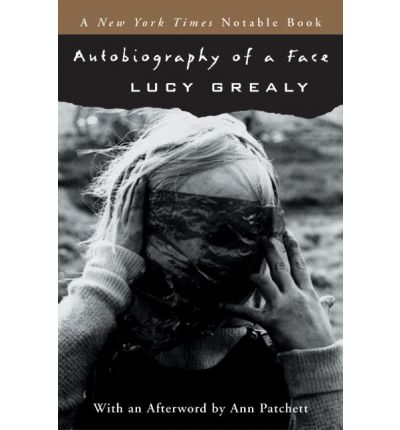 autobiography of a face lucy grealy View essay - paper on lucy grealy's autobiography of a face from ar_h_a 2850 at missouri (mizzou) lucygrealysautobiographyofafacewasaverytouchingstorythestoryofa.