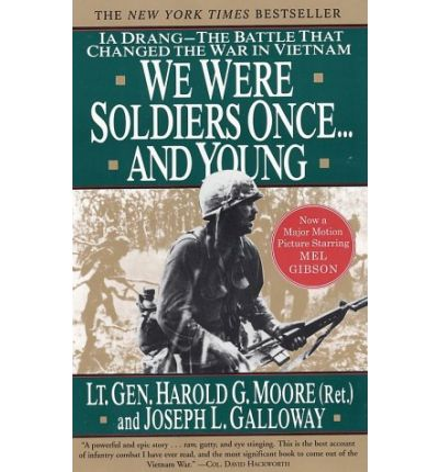 We Were Soldiers Once...and Young : Harold G. Moore ...