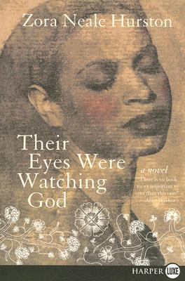 an interpretation of their eyes were watching god by zora neale hurston Sites about their eyes were watching god by zora neale hurston hurston's  novel which traces an african-american woman's search for her identity through.