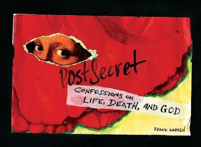 PostSecret : Confessions on Life, Death, and God