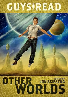Scarica gratuitamente i download degli audio Guys Read : Other Worlds by Jon Scieszka MOBI
