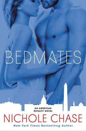 Bedmates : An American Royalty Novel