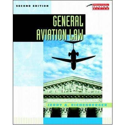 Aviation Law & Regulations, I