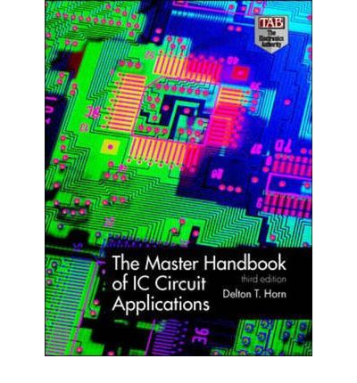 Master Handbook of IC Circuit Applications