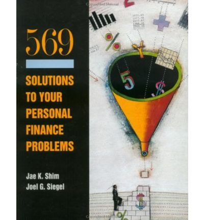 Schaum's 569 Solutions to Your Personal Financial Problems