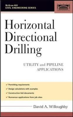 Horizontal Directional Drilling (HDD) : Utility and Pipeline Applications
