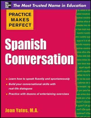 Practice Makes Perfect Spanish Conversation