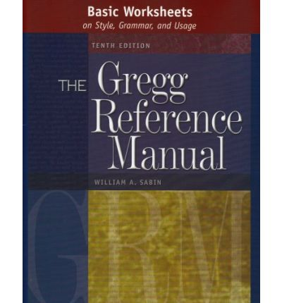 Basic Worksheets to Accompany the Gregg Reference Manual