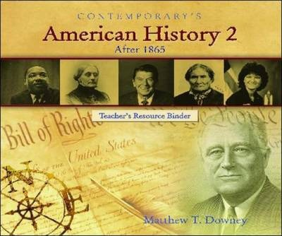American History 2 (After 1865) - Teacher's Resource Binder