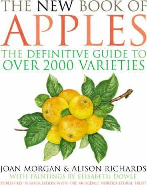 The New Book of Apples : The Definitive Guide to over 2000 Varieties