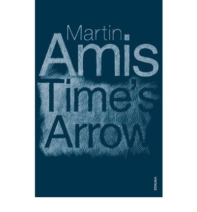 times arrow martin amis マーティン・エイミス(martin louis amis  time's arrow: or the nature of the offence(『時の矢 ― あるいは罪の性質』) (1991.