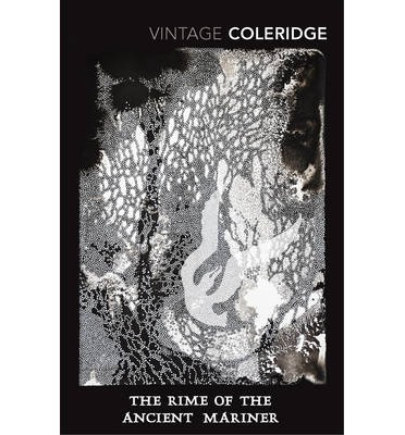 samuel coleridge the rime of The big lesson from the poem, the rime of the ancient mariner by in the rime of the ancient mariner, samuel coleridge writes of a sailor bringing a tale to life.