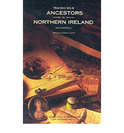 Tracing Your Ancestors in Northern Ireland