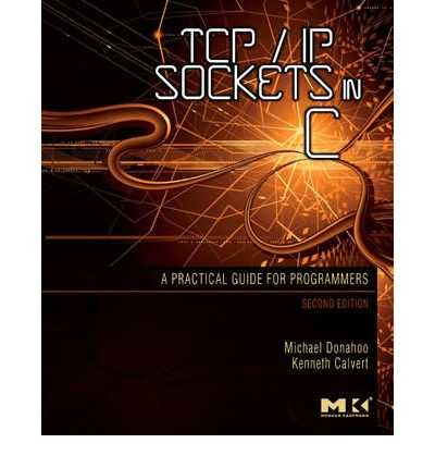 tcp ip sockets in c practical guide for programmers pdf