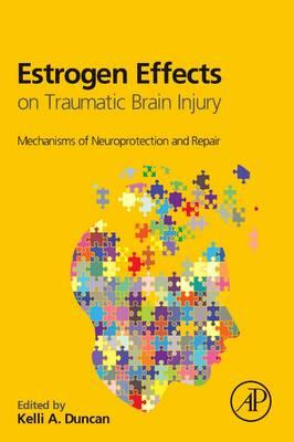 Estrogen Effects on Traumatic Brain Injury : Mechanisms of Neuroprotection and Repair