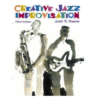 Creative jazz improvisation scott reeves