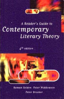 a reader s guide to contemporary literary Results 1 - 16 of 17  a reader's guide to contemporary literary theory 8 december 2016 by  raman selden and peter widdowson.