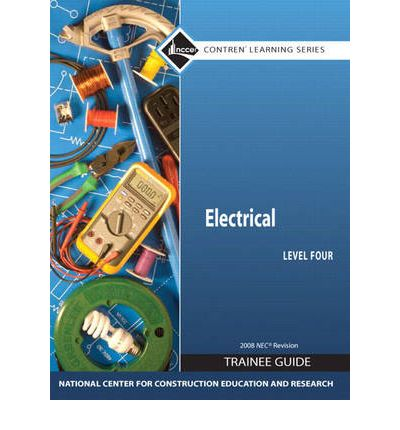 Electrical 4 Trainee Guide, 2008 NEC
