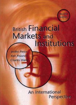 British Financial Markets and Institutions : an International Perspective