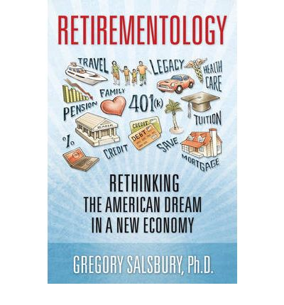 Retirementology : Gregory Salsbury : 9780137056538