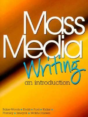 writing for mass media 11 Writing for the mass media by james glen stovall starting at $099 writing for the mass media has 11 available editions to buy at alibris.
