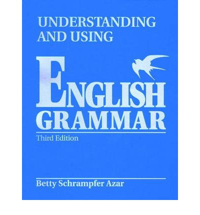Understanding and Using English Grammar: Without Answer Key (Blue), High-Intermediate-Advanced Bk. B