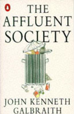an overview of the american economy by the standards in the affluent society a book by john kenneth  An insightful read into the us society & economy of the the affluent society by john kenneth book club books book week book lists african american.