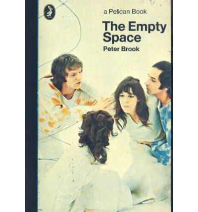 the empty space peter brook essays Study Pack
