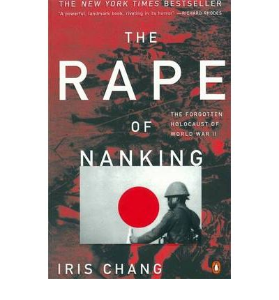 the rape of nanking the forgotten Billing itself as the first english-language history devoted to the japanese army's 1937 massacre in china's capital, this slight account will by no means be the last.