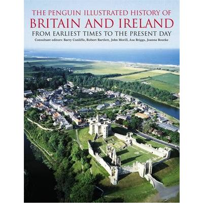 The Penguin Illustrated History of Britain and Ireland