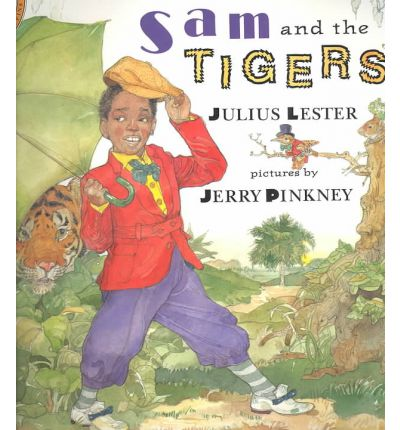 Sam and the Tigers : A New Telling of Little Black Sambo