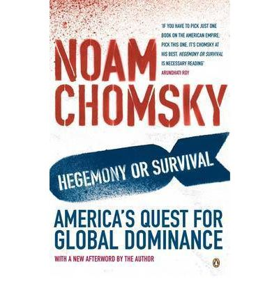 hegemony or survival Amazoncom: hegemony or survival: america's quest for global dominance (audible audio edition): noam chomsky, brian jones, macmillan audio: books.