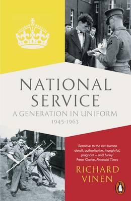National Service : A Generation in Uniform, 1945-1963