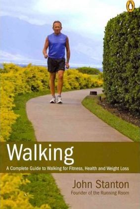 Walking : A Complete Guide to Walking for Fitness Health and Weight Loss