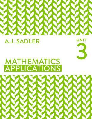 aj sadler mathematics applications unit 3 student book